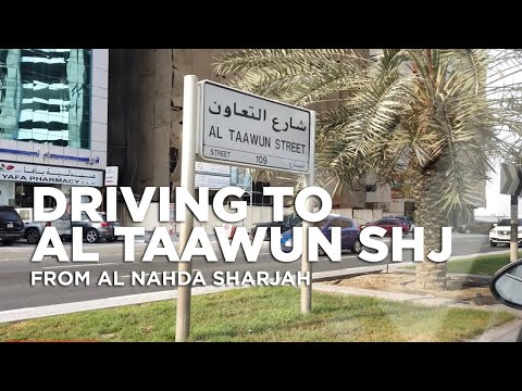 Driving around in some area of Al Nahda and Al Taawun