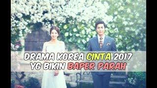 Video 12 Drama Korea 2017 yang Bikin BAPER PARAH MP3, 3GP, MP4, WEBM, AVI, FLV April 2018