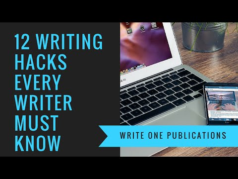 12 Writing Tips Every Writer Must Know - Writing Hacks!