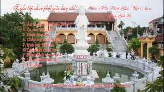 Tuyển Tập Nhạc Phật Giáo Hay Nhất