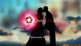 Chwile Ślubne - filmowanie ślubów Warszawa - promo 1