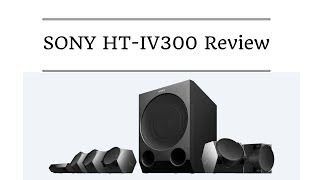 This is detailed review of Sony HT IV300 home theater system. Its 1000w, 5.1ch home theatre system priced at 22000 INR in india.