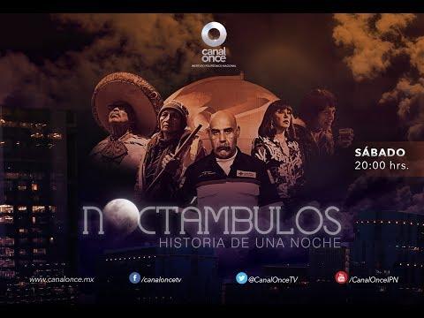 Noctámbulos, la nueva serie de Canal Once
