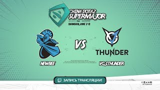 NewBee vs VGJ.Thunder, Super Major, game 1 [CrystalMay, LighTofHeaveN]