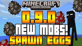 Minecraft Pocket Edition - 0.9.0 UPDATE!  NEW MOBS + ALL SPAWN EGGS!