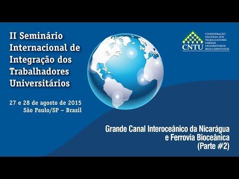 Grande Canal Interoceânico da Nicarágua e Ferrovia Bioceânica - 2