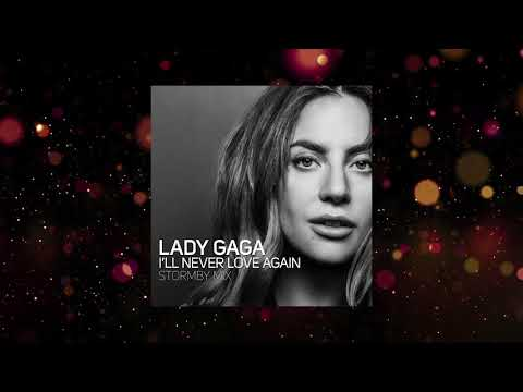 Lady Gaga - I& 39;ll Never Love Again (Stormby Mix Edit)