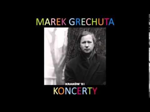 Marek Grechuta - Zasłuchany w słowa melodię lyrics