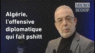 EDITO-BENCHENOUF : Algérie, l'offensive diplomatique qui fait pshitt.Le 26/10/2021