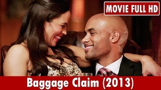 Nonton Baggage Claim  2013  Movie     Paula Patton  Taye Diggs  Jill Scott Film Subtitle Indonesia Streaming Movie Download