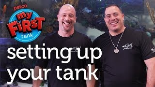 Petco and Animal Planet's Tanked Present: My First Tank - Setting Up Your Tank