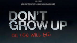 Nonton Don T Grow Up Movie Review Film Subtitle Indonesia Streaming Movie Download