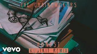 The Chainsmokers - Honest (Rootkit Remix) (Audio)