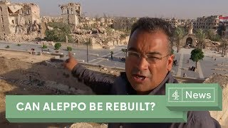 Inside Aleppo: Can the city be rebuilt?