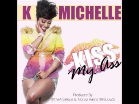 K.Michelle - Kiss My Ass [OFFICIAL SONG] + Lyrics In Description