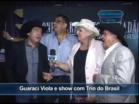 Malu Rodrigues Visita o Guaraci Viola e show com o Trio do Brasil