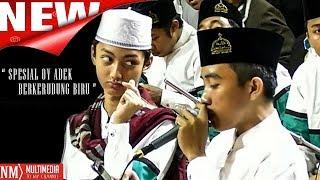 Video 'SPESIAL OY ADEK BERKERUDUNG BIRU' [SYUBBANUL MUSLIMIN] MP3, 3GP, MP4, WEBM, AVI, FLV Juni 2019