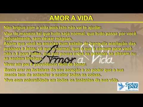 Mensagem de amor - AMOR A VIDA(ÁUDIO) - GOTASDEPAZ - MENSAGENS EDIFICANTES
