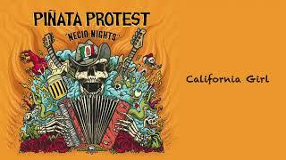 Video Piñata Protest - California Girl (Official Audio) MP3, 3GP, MP4, WEBM, AVI, FLV Oktober 2018