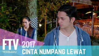 Video FTV Cinta Numpang Lewat | FULL MP3, 3GP, MP4, WEBM, AVI, FLV Juni 2018