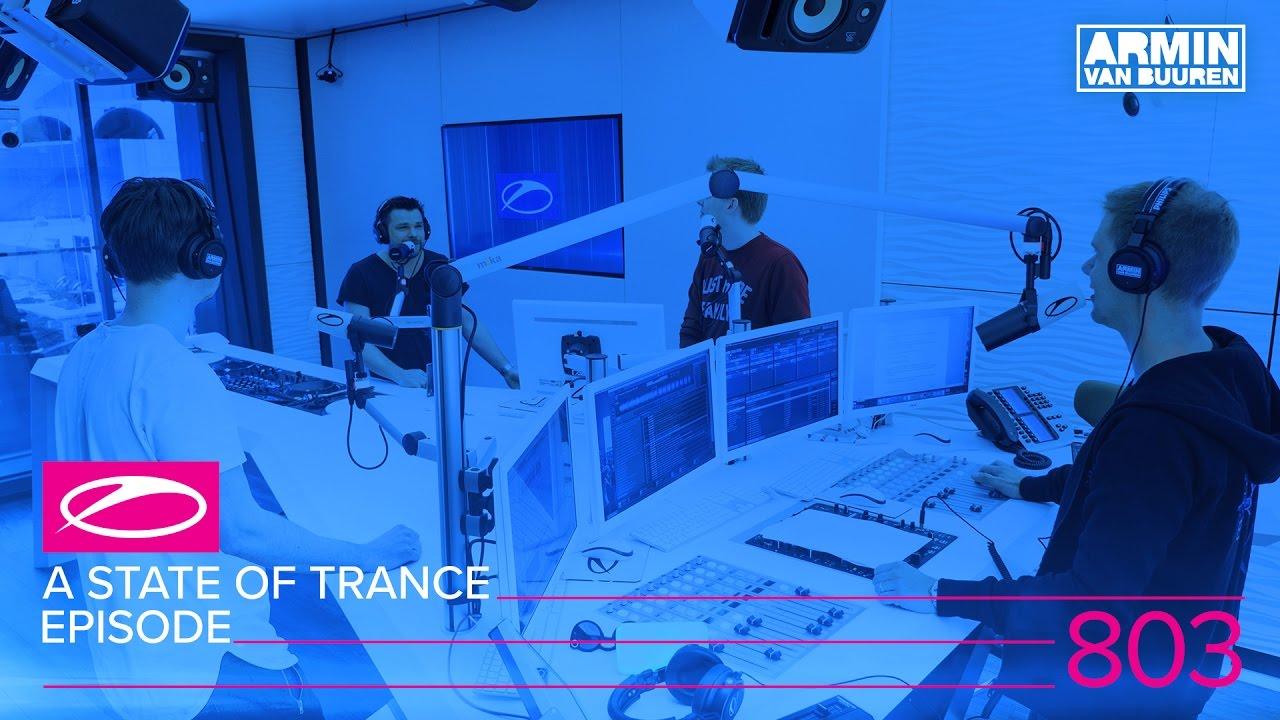 Armin van Buuren - Live @ A State Of Trance Episode 803 (#ASOT803) 2017