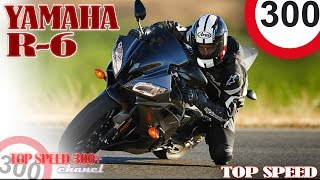 10. YAMAHA YZF-R6 280 km/h TOP SPEED 2016 ((BEST RIDE ))