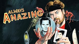 ALWAYS AMAZING: The True Story of the Life, Death, and Return of Amazing Johnathan   Movie