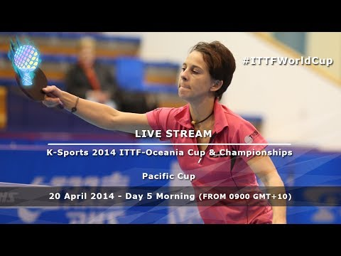 K-Sports 2014 ITTF-Oceania Cup & Championships Day 5 Morning, Pacific Cup