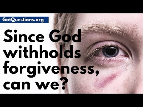 God quotes - Since God withholds forgiveness, can we?  When & How to Forgive  GotQuestions.org