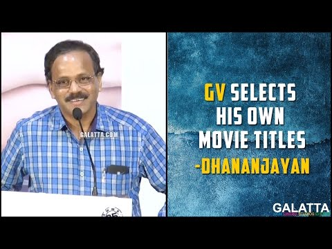 GV-selects-his-own-movie-titles--Dhananjayan