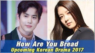 Nonton How Are You Bread Upcoming Korean Drama 2017  Web Drama  Film Subtitle Indonesia Streaming Movie Download