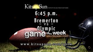 Game of the Week: Bremerton at Olympic