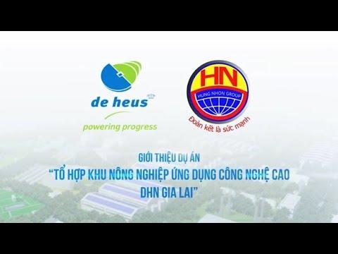 TỔ HỢP KHU NÔNG NGHIỆP ỨNG DỤNG CÔNG NGHỆ CAO DHN GIA LAI | DE HEUS & HÙNG NHƠN