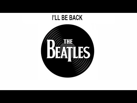 The Beatles Songs Reviewed: I'll Be Back