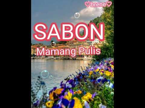 #MamangPulis #Sabon #Lyrics      SABON BY: MAMANG PULIS