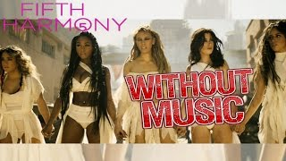 Nonton Fifth Harmony - Without Music - That's My Girl Film Subtitle Indonesia Streaming Movie Download