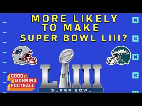 Are the Eagles or Patriots More Likely to Make it to Super Bowl LIII? | NFL Network (видео)