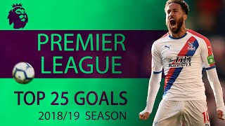 Video Top 25 Premier League goals of 2018-2019 season | NBC Sports MP3, 3GP, MP4, WEBM, AVI, FLV Agustus 2019