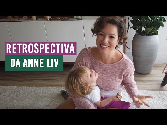 RETROSPECTIVA | Marcos do segundo ano da Anne Liv - Juliana Goes