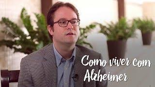 Como viver com Alzheimer