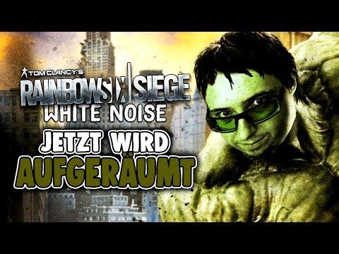 Rainbow Six Siege White Noise Deutsch - Jetzt wird aufgeräumt