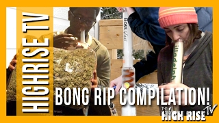 HUGE BONG RIP COMPILATION!!![(VIEWER SUBMITTED) HIGHRISETV] by 2 Girls 1 Bong