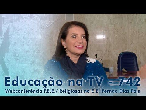 Webconferência P.E.E. / Religiosas na E.E. Fernão Dias Paes