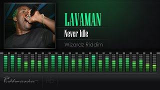 Video Lavaman - Never Idle (Wizardz Riddim) [Soca 2017] [HD] MP3, 3GP, MP4, WEBM, AVI, FLV Oktober 2018