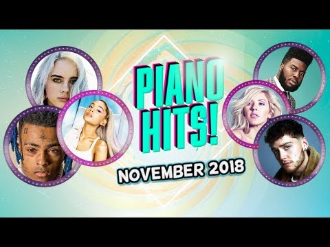 Piano Hits .♪ ♫ Pop Songs November 2018 : Over 1 hour of Billboard hits - music for classroom ,study