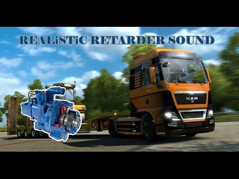 Realistic Retarder Sound