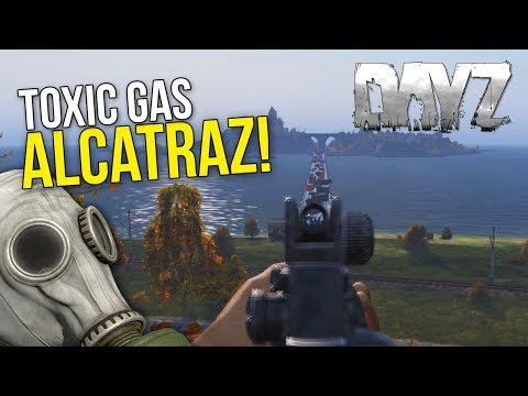 Toxic Gas Alcatraz + Bridge! ~ #DayZ 0.63 Exp Modded
