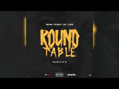 Nino Man - Round Table (Ft. Zay Nailer x Jalil x Legend) Prod By W