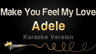 Adele - Make You Feel My Love (Karaoke Version)