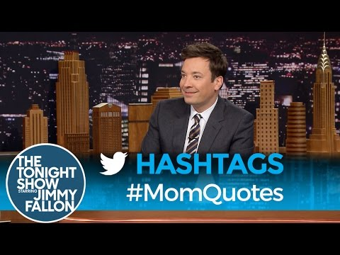 Tonight Show Hashtags  MomQuotes